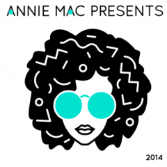 ANNIE MAC PRESENTS 2014 COMPILATION TRACKLIST REVEALED